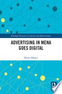 """""""Advertising in MENA Goes Digital"""" by Ilhem Allagui"""