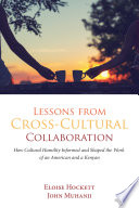 Lessons from Cross-Cultural Collaboration