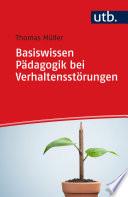 Öffnen Sie das Medium Basiswissen Pädagogik bei Verhaltensstörungen von Müller, Thomas im Bibliothekskatalog