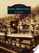 Early Mendocino Coast