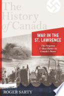 The History Of Canada Series War In The St Lawrence