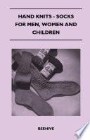 Hand Knits - Socks for Men, Women and Children