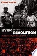 Living for the Revolution