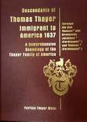 Vol  V   a Comprehensive Genealogy of the Thayer Family of America