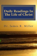 Daily Readings In The Life Of Christ