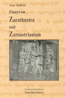 Essays on Zarathustra and Zoroastrianism