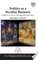 Politics as a Peculiar Business