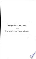 Checklist Of Public Documents Containing Debates And Proceedings Of Congress From The First To The Fifty Third Congress