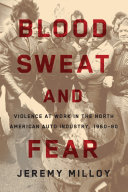 Blood, Sweat, and Fear: Violence at Work in the North ...