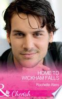 Home To Wickham Falls Mills Boon Cherish Wickham Falls Weddings Book 1
