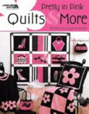 Pretty in Pink Quilts   More