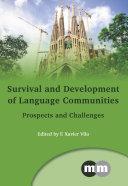Survival and Development of Language Communities