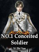 NO.1 Conceited Soldier Pdf/ePub eBook