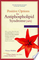 Free Download Positive Options for Antiphospholipid Syndrome Book