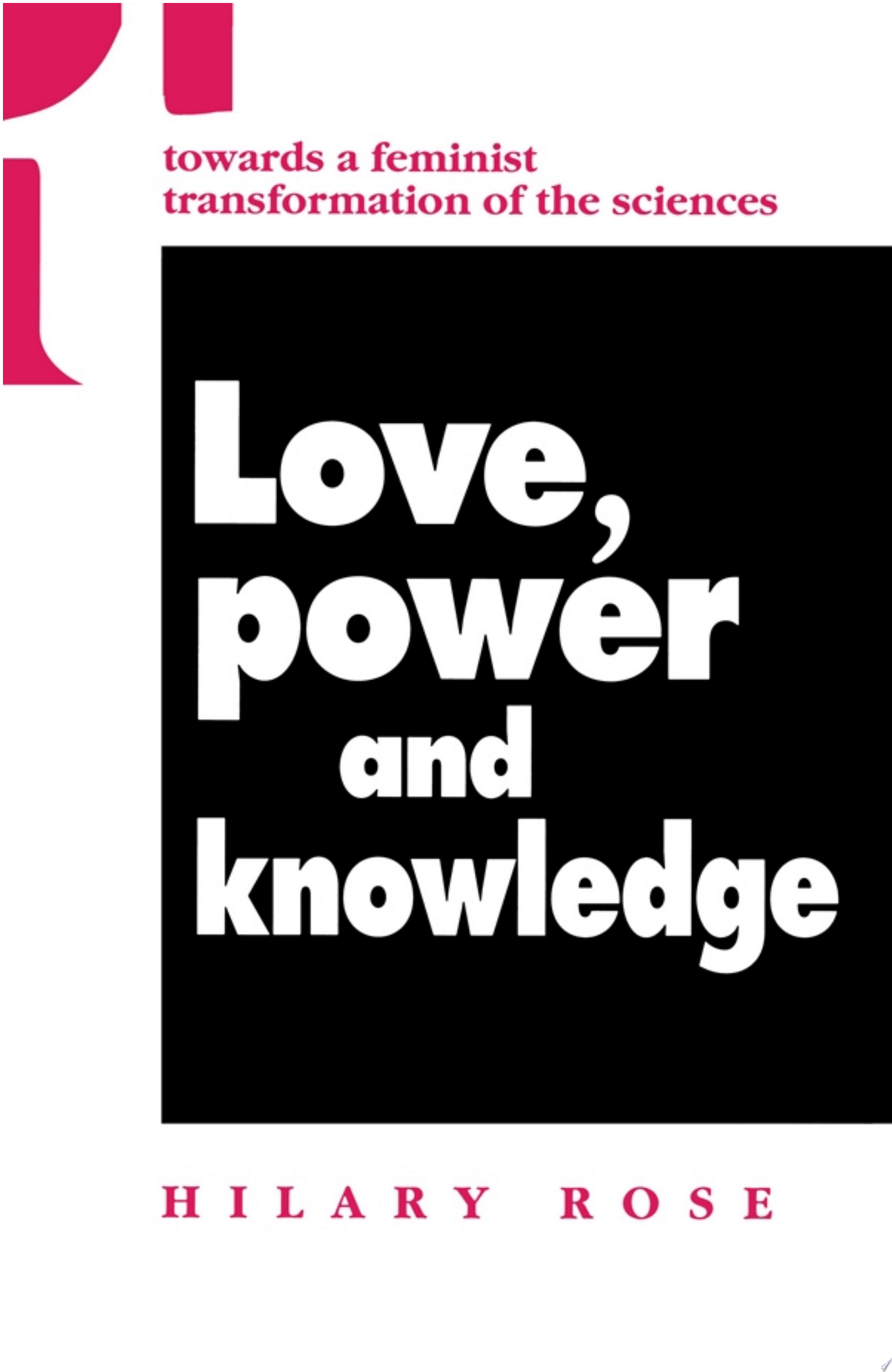 Love  Power and Knowledge