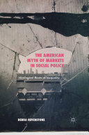 The American Myth of Markets in Social Policy [Pdf/ePub] eBook