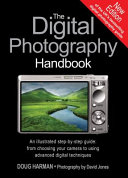 The Digital Photography Handbook Book
