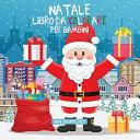 Natale libro da colorare per bambini
