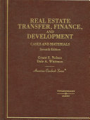 Cases and Materials on Real Estate Transfer, Finance, and Development