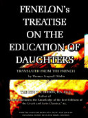 Pdf Fenelon's Treatise on the Education of Daughters (English Edition) Telecharger