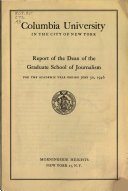Report of the Dean of the Graduate School of Journalism