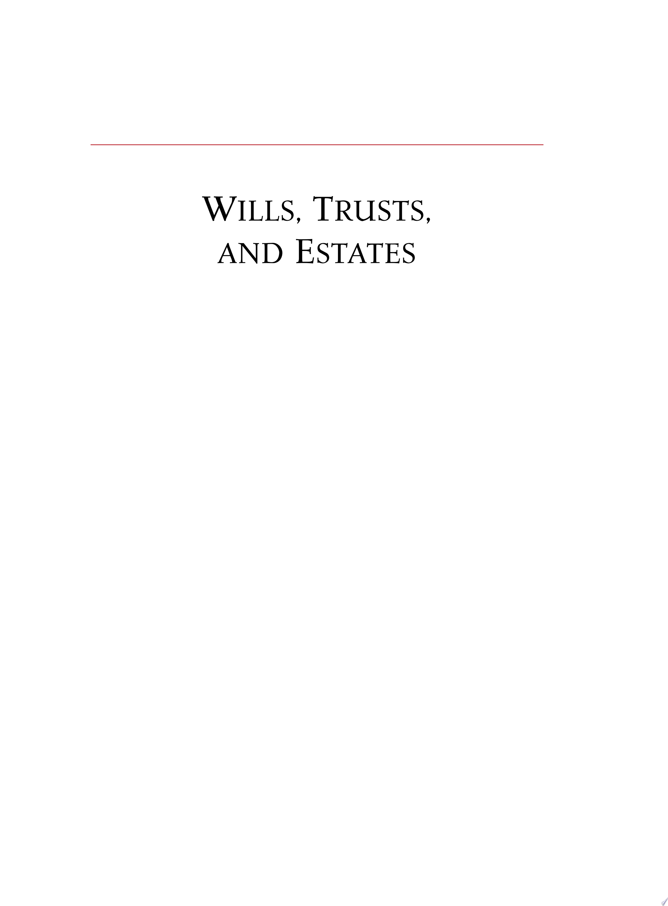 Wills  Trusts  and Estates  Tenth Edition