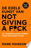 De Edele Kunst Van Not Giving A F Ck