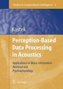 Perception Based Data Processing in Acoustics