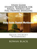 Study Guide Student Workbook for Angus  Thongs and Full Frontal Snogging