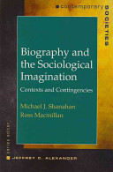 Biography and the Sociological Imagination