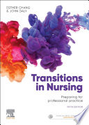 """""""Transitions in Nursing eBook: Preparing for Professional Practice"""" by Esther Chang, John Daly"""