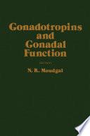 Gonadotropins And Gonadal Function Book PDF