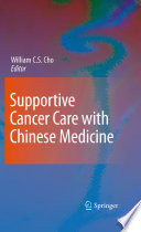 Supportive Cancer Care with Chinese Medicine Book