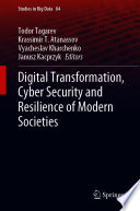 Digital Transformation  Cyber Security and Resilience of Modern Societies