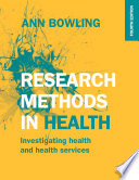 """""""Research Methods in Health: Investigating Health and Health Services"""" by Ann Bowling"""