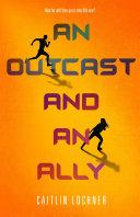 An Outcast and an Ally Book