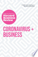 """""""Coronavirus and Business: The Insights You Need from Harvard Business Review"""" by Harvard Business Review"""