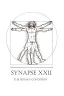 Synapse XXII  The Human Condition