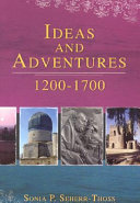 Ideas and Adventures, 1200-1700
