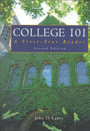 College 101  A First Year Reader