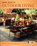 Garden Design for Outdoor Living : Social Gatherings
