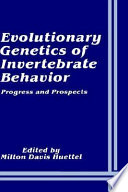Evolutionary Genetics of Invertebrate Behavior