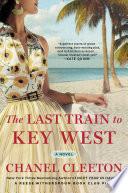 The Last Train to Key West Book PDF