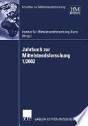 Jahrbuch zur Mittelstandsforschung 1/2002