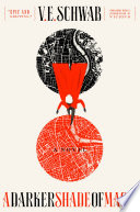A Darker Shade of Magic V. E. Schwab Cover