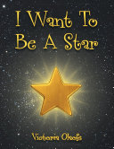 Pdf I Want to Be a Star Telecharger