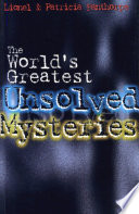 The World S Greatest Unsolved Mysteries