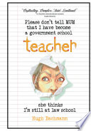 Please Don t Tell Mum that I Have Become a Government School Teacher   She Thinks I m Still at Law School