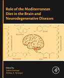 Role of the Mediterranean Diet in the Brain and Neurodegenerative Diseases Book