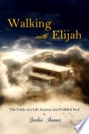 Walking with Elijah